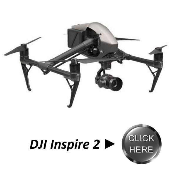 DJI Inspire 2 Click Here